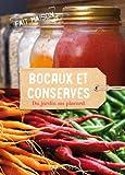 Conserves et bocaux - Du jardin au placard de Dick Strawbridge (23 janvier 2013) Broché - 23/01/2013