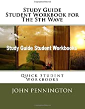 Study Guide Student Workbook for The 5th Wave: Quick Student Workbooks