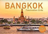 BANGKOK Faszination Erde (Wandkalender 2022 DIN A3 quer): Thailands Stadt der Engel (Monatskalender, 14 Seiten )