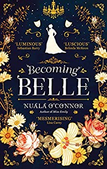Becoming Belle by [Nuala O'Connor]