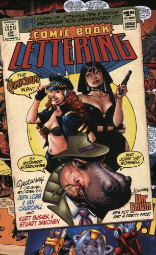 Comic Book Lettering: The Comicraft Way
