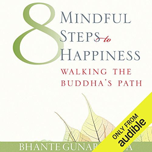 Eight Mindful Steps to Happiness cover art