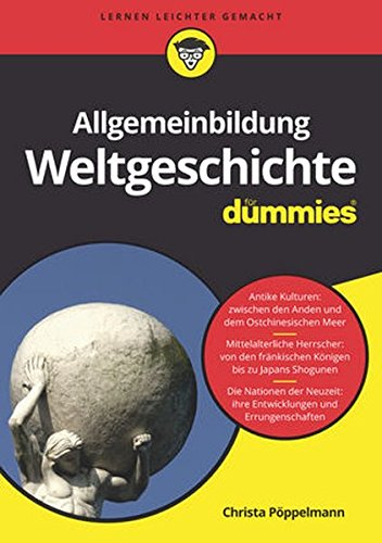 Allgemeinbildung Weltgeschichte für Dummies