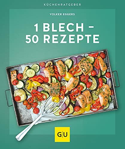 1 Blech - 50 Rezepte (GU KüchenRatgeber)