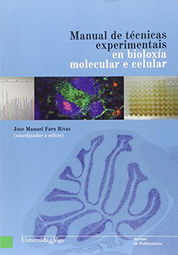 Manual de técnicas experimentais en bioloxía molecular e celular (Banda verde)
