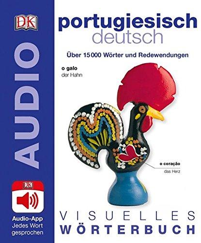Visuelles Wörterbuch Portugiesisch Deutsch: Mit Audio-App - jedes Wort gesprochen