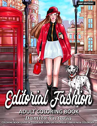 Editorial Fashion: Adult Coloring Book for Women Featuring Fashion Illustrator Coloring Pages for Adult Relaxation Activities
