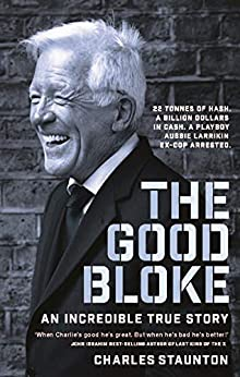 The Good Bloke by [Charles Staunton]