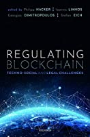 Regulating Blockchain: Techno-Social and Legal Challenges