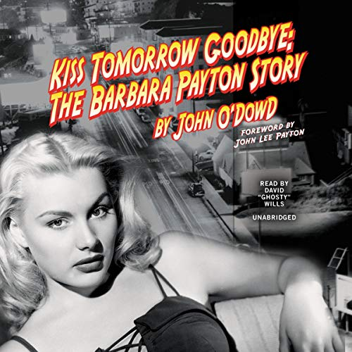 Kiss Tomorrow Goodbye audiobook cover art