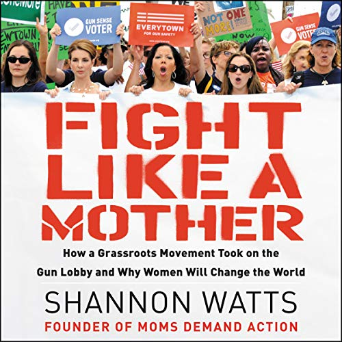Fight Like a Mother audiobook cover art