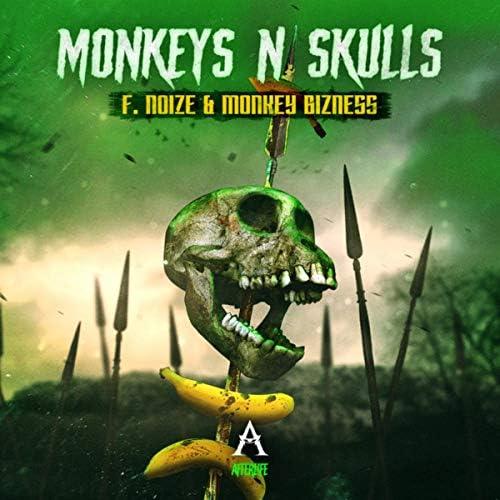F. Noize & Monkey Bizness