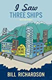 I Saw Three Ships: West End Stories