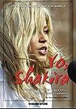 Yo, Shakira: Un repaso de toda su vida a través de sus propias palabras (Spanish Edition)
