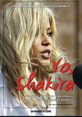 Yo, Shakira: Un repaso de toda su vida a través de sus propias palabras