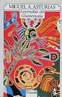 Leyendas de guatemala (Spanish Edition) by Miguel Angel Asturias (2001-10-01)