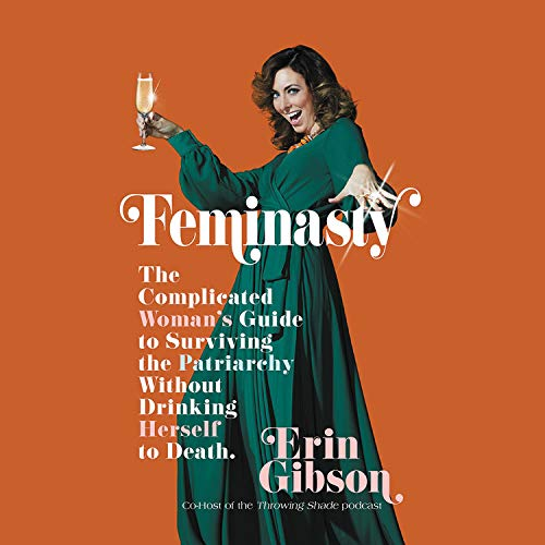 Feminasty Audiobook By Erin Gibson cover art