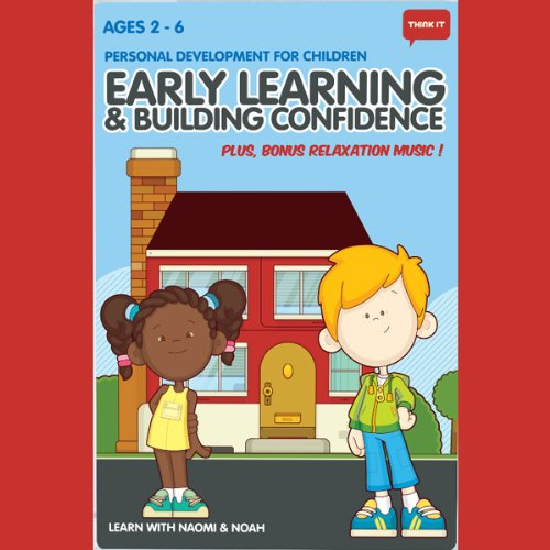 Think It     Early Learning & Building Confidence - Age 2-6: Personal Development for Children              By:                                                                                                                                 Think It Products                           Length: 40 mins     4 ratings     Overall 2.5