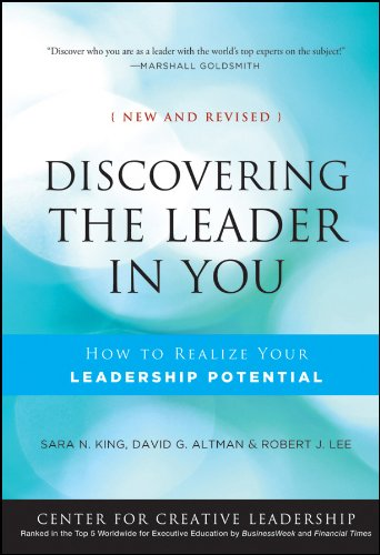 Discovering the Leader in You: How to realize Your Leadership Potential (J-B CCL (Center for Creative Leadership) Book 139)