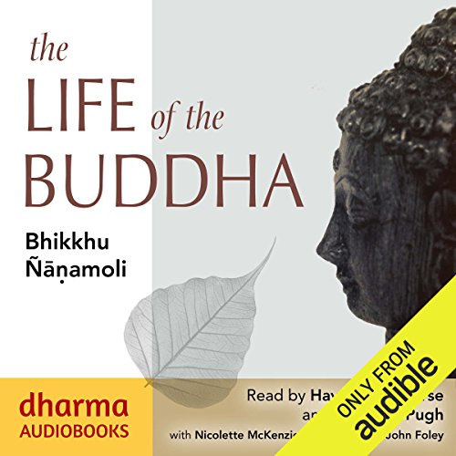 The Life of the Buddha audiobook cover art