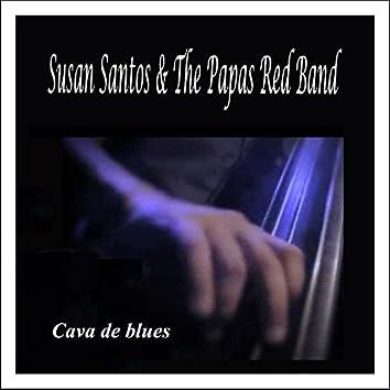 Cava de Blues: Susan Santos & The Papas Red Band