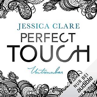 Perfect Touch - Untrennbar     Billionaires and Bridesmaids 4              Autor:                                                                                                                                 Jessica Clare                               Sprecher:                                                                                                                                 Julia Stoepel                      Spieldauer: 9 Std. und 35 Min.     183 Bewertungen     Gesamt 4,5