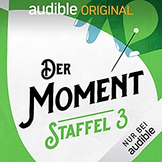 Der Moment: Staffel 3 (Original Podcast)                   Autor:                                                                                                                                 Der Moment                               Sprecher:                                                                                                                                 Christian Alt,                                                                                        Michael Bartlewski,                                                                                        Anna Bühler,                   und andere                 Spieldauer: 6 Std.     12 Bewertungen     Gesamt 4,8