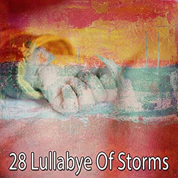 28 Lullabye of Storms
