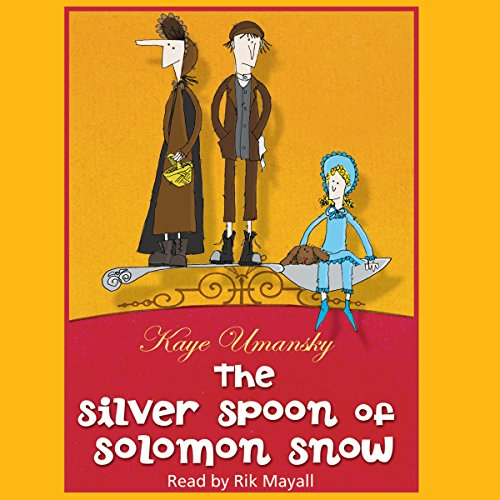 The Silver Spoon of Solomon Snow cover art