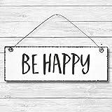 Be happy - Dekoschild Türschild Wandschild aus Holz 10x30cm - Holzdeko Holzbild Deko Schild