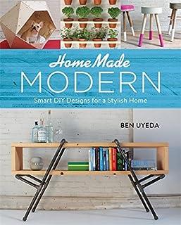 HomeMade Modern: Smart DIY Designs for a Stylish Home