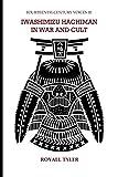 Iwashimizu Hachiman in War and Cult (Fourteenth-Century Voices) (Volume 3)
