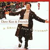 A Smooth Jazz Christmas - ave & Friends Koz