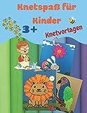 Knetspaß für Kinder: farbige Vorlagen zum Malen und Kneten | für Kinder ab 3 Jahren | DIN A4, farbiger Inhalt, glänzendes Softcover