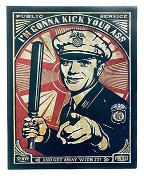 Shepherd Fairey-Cop Kick your 16 x 20 inch Poster Print