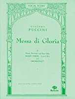 Messa Di Gloria: Vocal Score for Tenor, Baritone and Bass Solo, Mixed Voices (Belwin Edition)