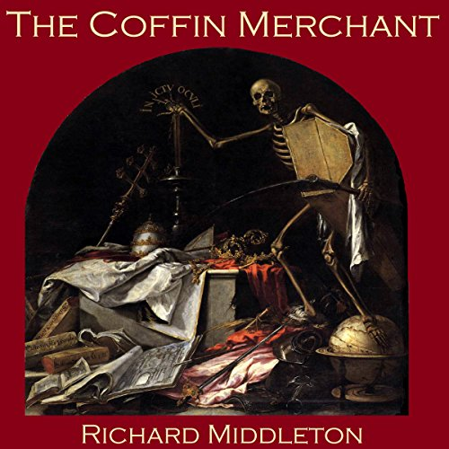 The Coffin Merchant audiobook cover art
