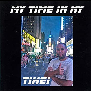 My Time in Ny