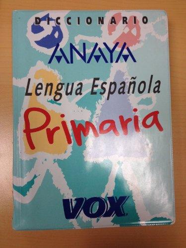 Diccionario de primaria de la lengua española Anaya - vox