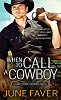 When to Call a Cowboy (Dark Horse Cowboys)
