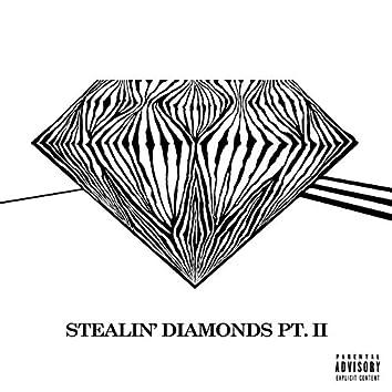 Stealin DiAmonds Pt. II (Remastered)