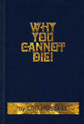 Why You Cannot Die!