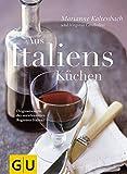 Aus Italiens Küchen.