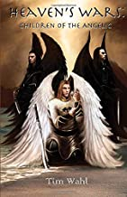 Heaven's Wars: Children of the Angelic