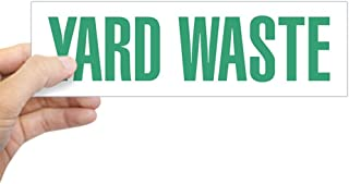CafePress Yard Waste Sticker 10