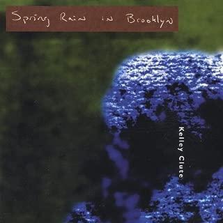 Clute, Kelley : Spring Rain in Brooklyn