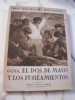 GOYA. El dos de Mayo y los fusilamientos. Obras Maestras del Arte Español, nº V