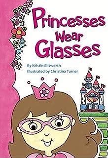 Princesses Wear Glasses