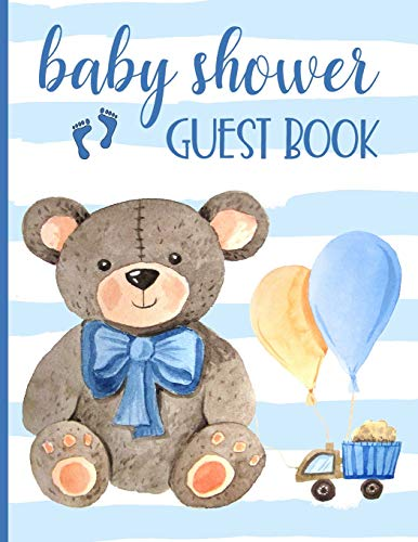 Baby Shower Guest Book: Keepsake For Parents - Guests Sign In And Write Specials Messages To Baby & Parents - Teddy Bear & Blue Cover Design For Boys - Bonus Gift Log Included
