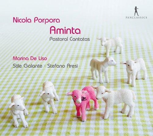 Porpora: Aminta (Cantatas Pastorales) / De Liso, Stile Galante - Aresi